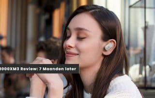Review Sony WF-1000XM3: 7 Maanden later